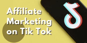 TikTok Affiliate Marketing