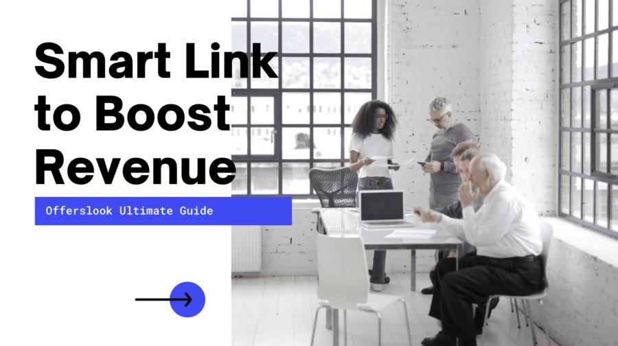 Smart Link Boost Revenue